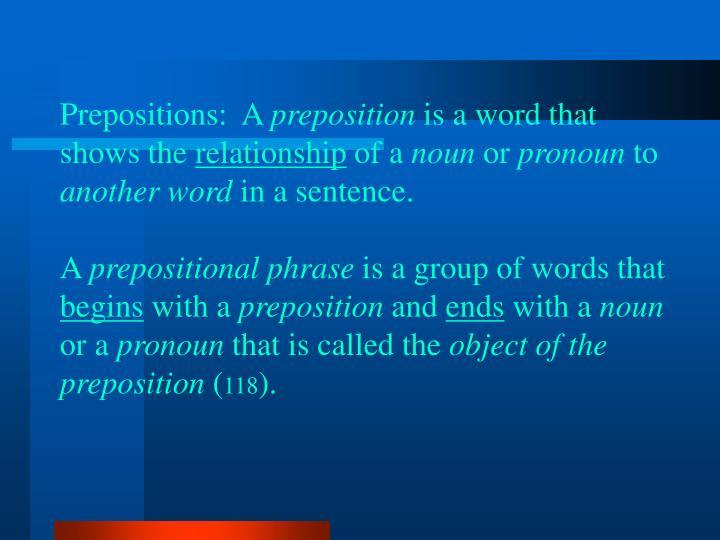 Prepositions:  A