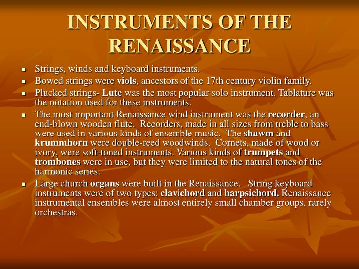 INSTRUMENTS OF THE RENAISSANCE