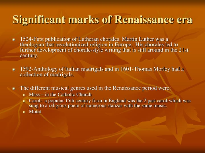 Significant marks of Renaissance era