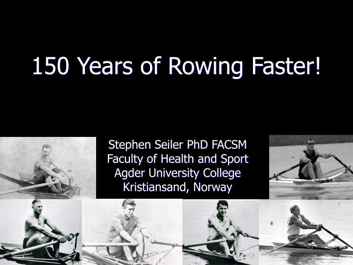 150 years of rowing faster l.jpg