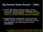 big hearted italian rowers 1980s