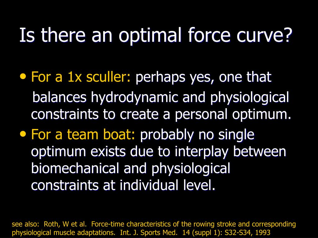 Is there an optimal force curve?