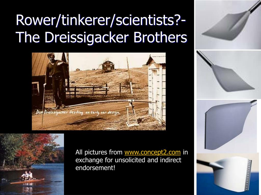 Rower/tinkerer/scientists?-