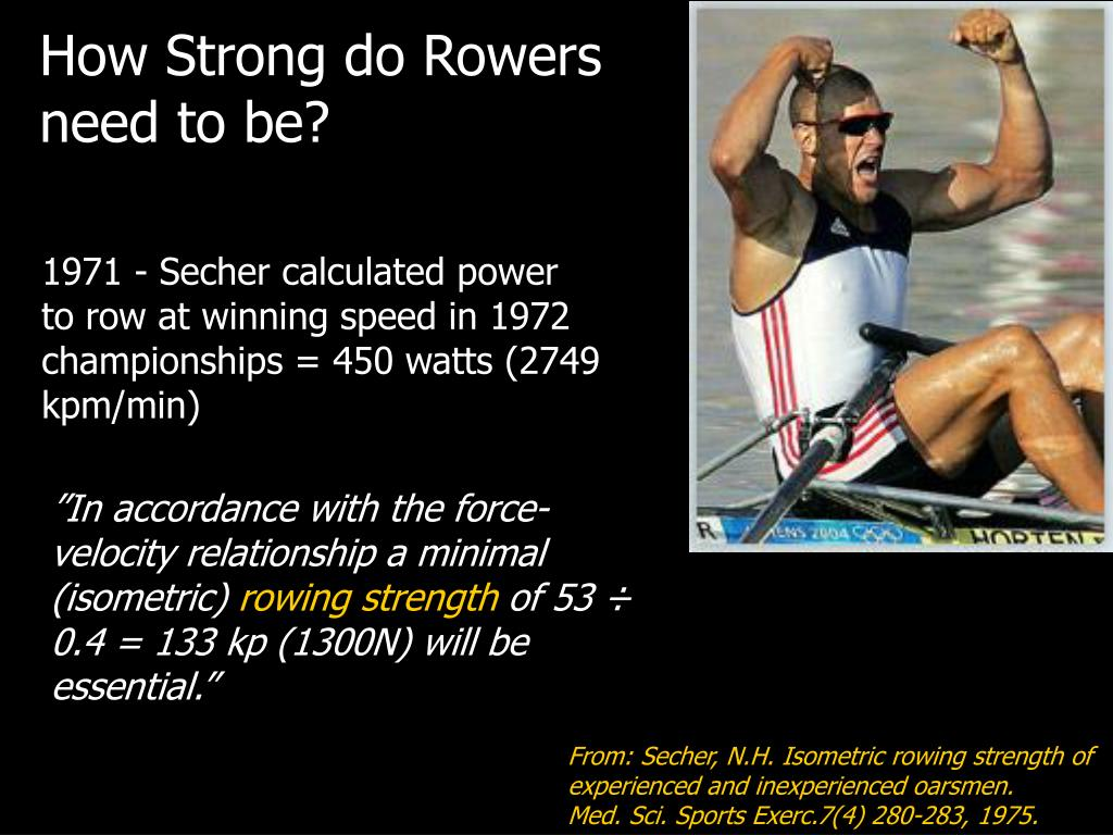 How Strong do Rowers