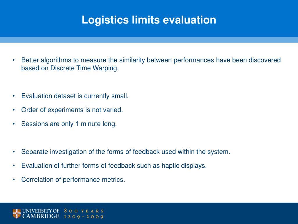 Logistics limits evaluation