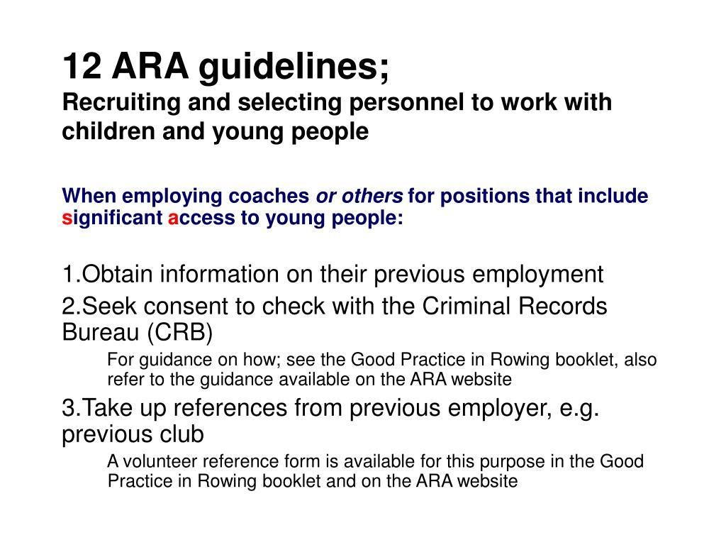 12 ARA guidelines;