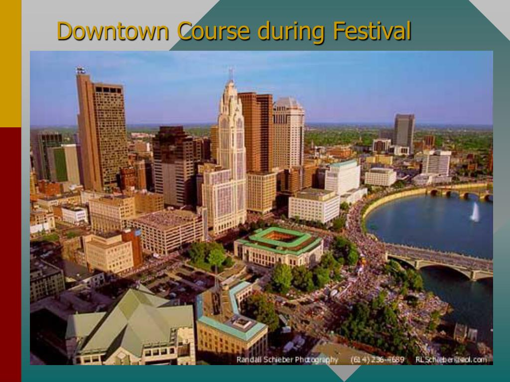 Downtown Course during Festival