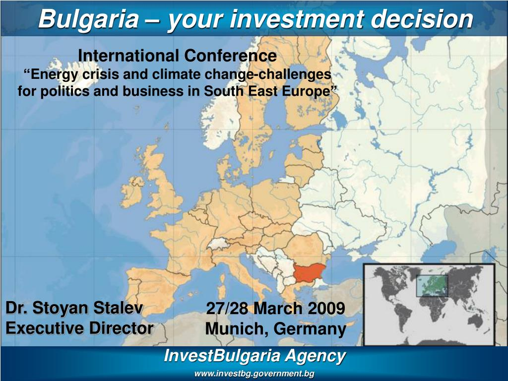Bulgaria – your investment decision