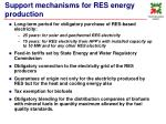support mechanisms for res energy production