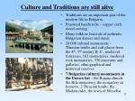 culture and traditions are still alive