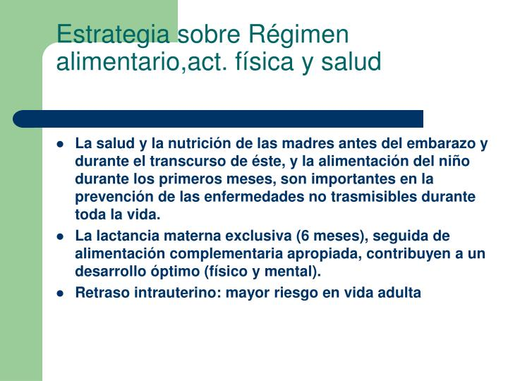 Estrategia sobre Régimen alimentario,act. física y salud