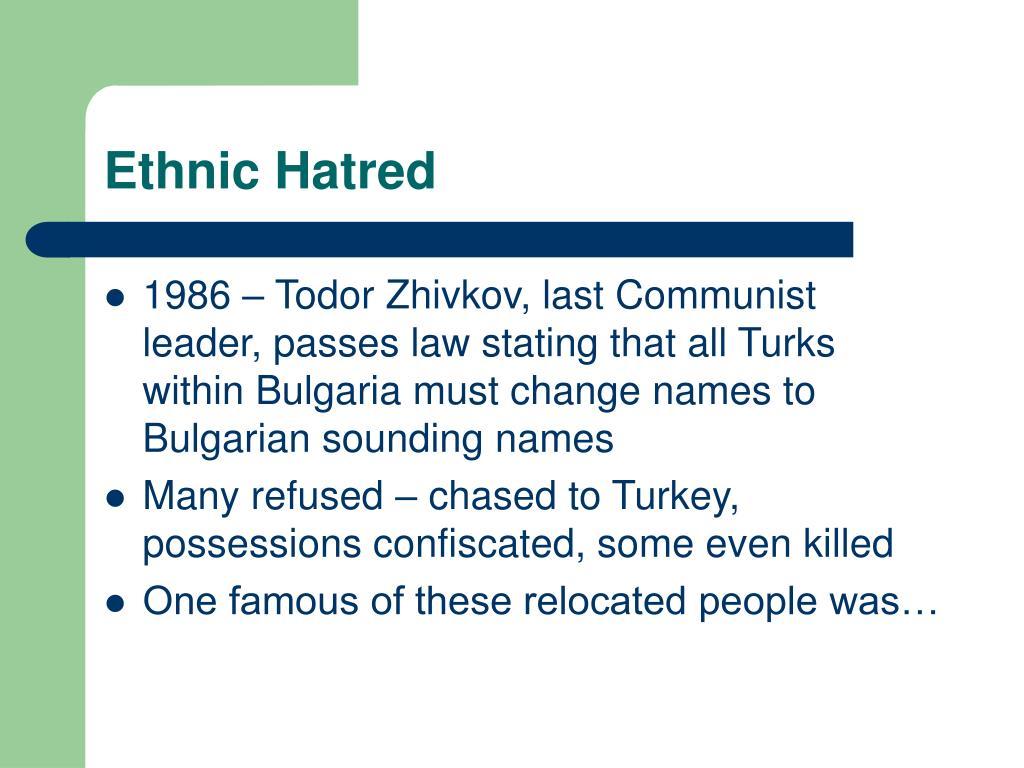 Ethnic Hatred