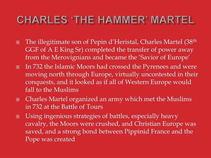 CHARLES 'THE HAMMER' MARTEL