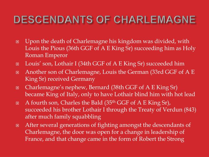 DESCENDANTS OF CHARLEMAGNE
