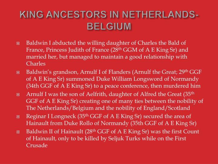 KING ANCESTORS IN NETHERLANDS-BELGIUM