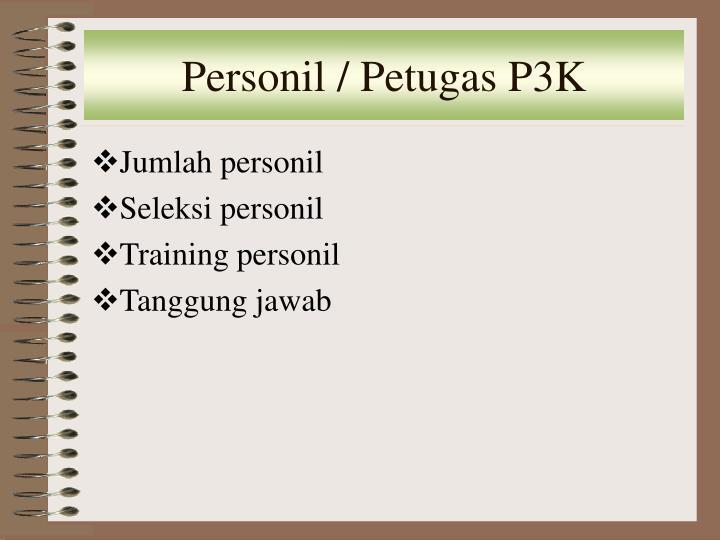 Personil / Petugas P3K