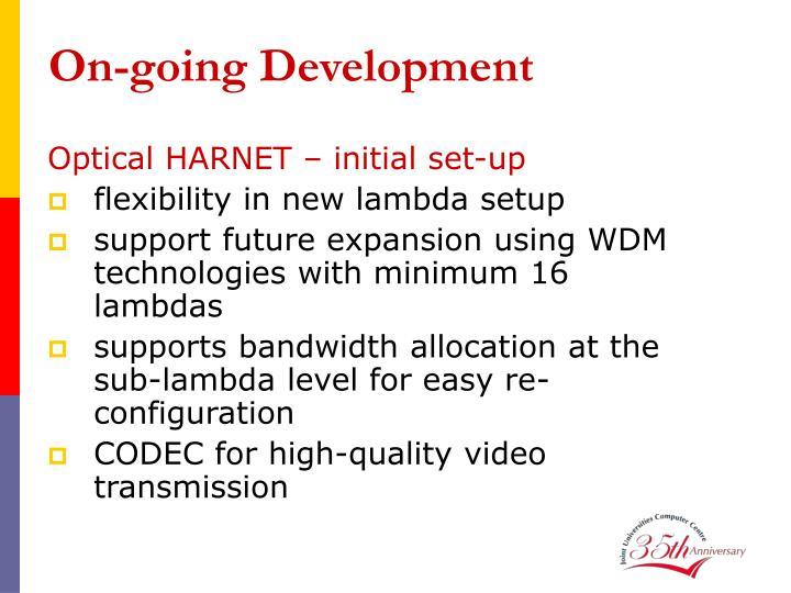 On-going Development