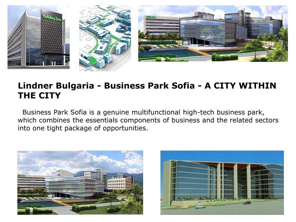 Lindner Bulgaria - Business Park Sofia - A CITY WITHIN THE CITY