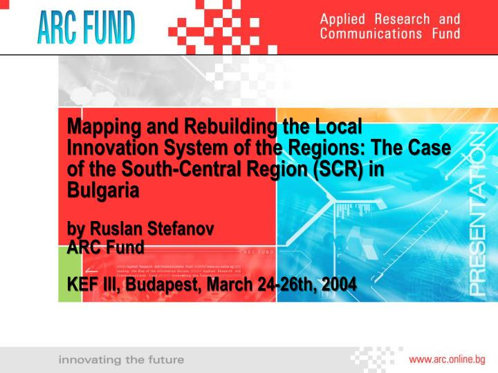 Mapping and Rebuilding the Local Innovation System of the Regions: The Case of the South-Central Reg...