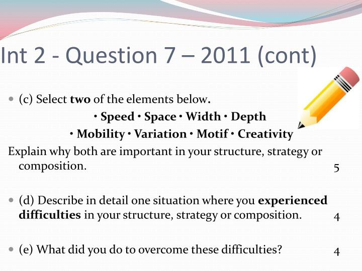 Int 2 - Question 7 – 2011 (cont)