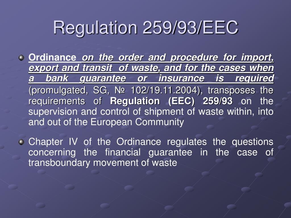 Regulation 259/93/EEC