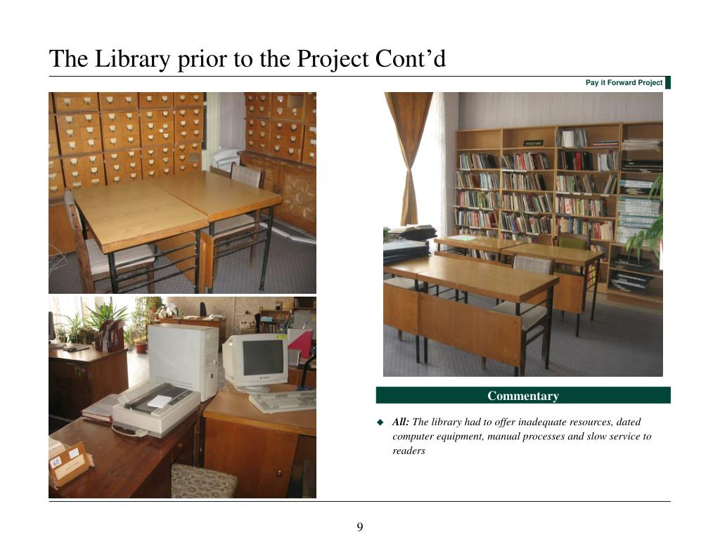 The Library prior to the Project Cont'd