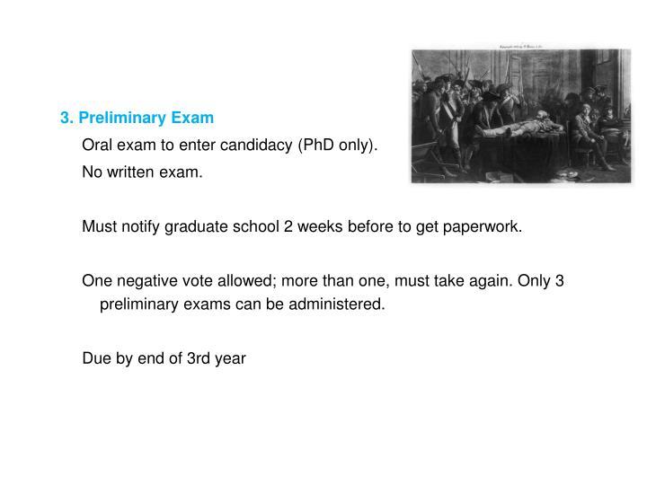 3. Preliminary Exam