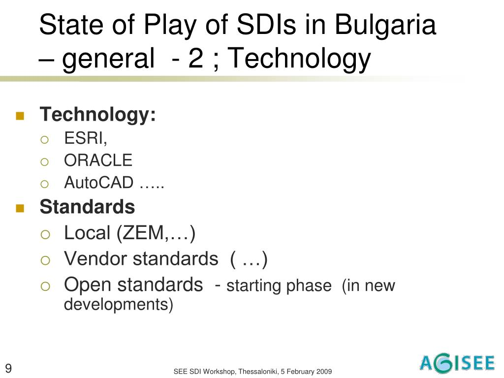 State of Play of SDIs in Bulgaria – general  - 2 ; Technology