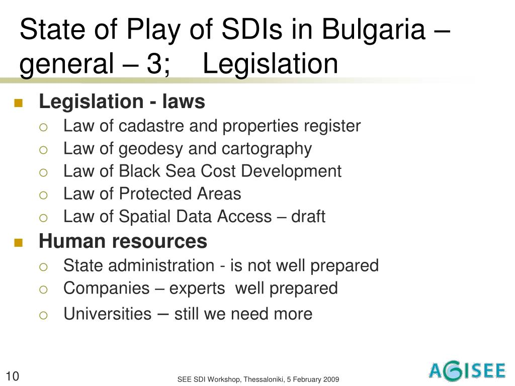 State of Play of SDIs in Bulgaria – general – 3;    Legislation