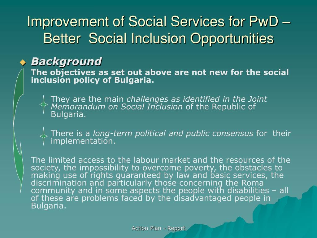 Improvement of Social Services for PwD – Better  Social Inclusion Opportunities