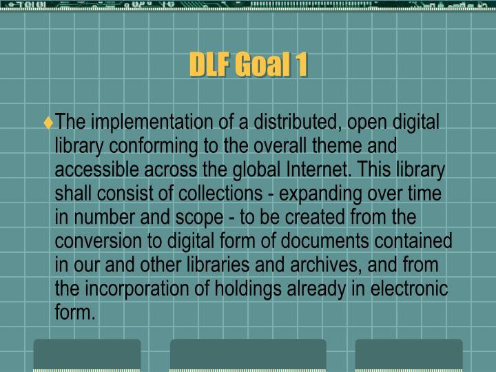 DLF Goal 1