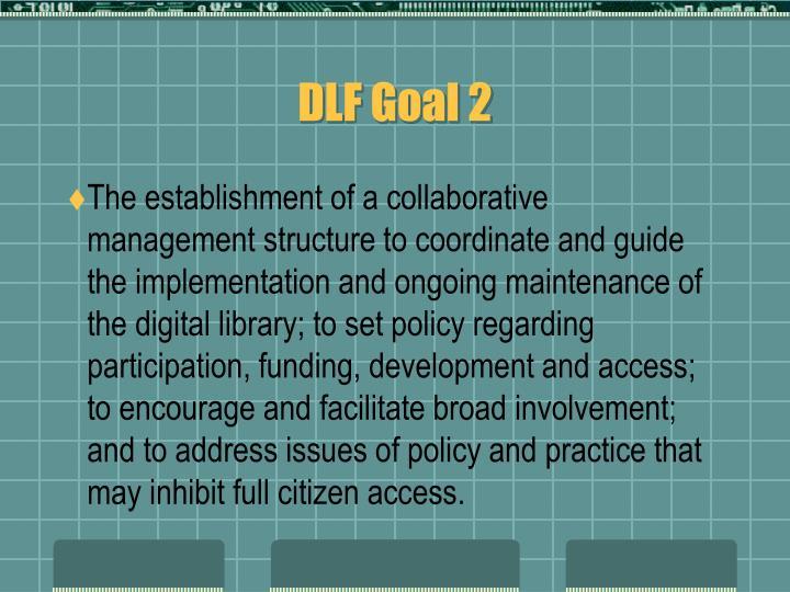 DLF Goal 2