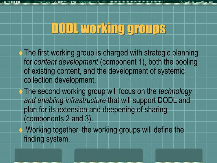 DODL working groups