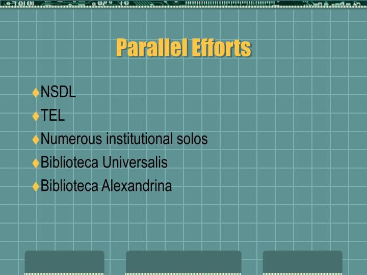 Parallel Efforts