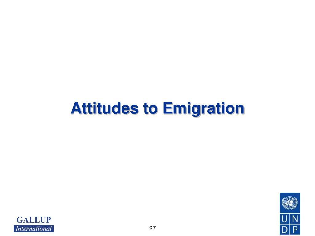 Attitudes to Emigration