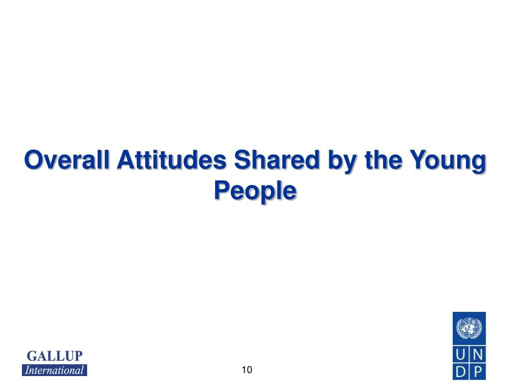 Overall Attitudes Shared by the Young People