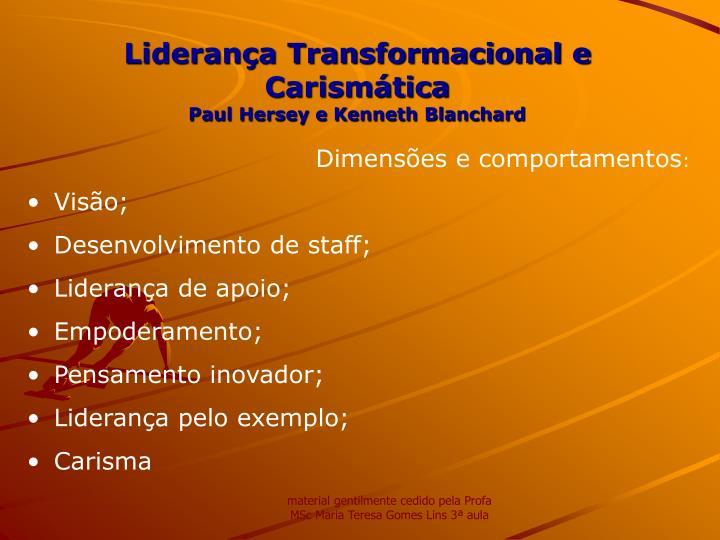 Liderança Transformacional e Carismática
