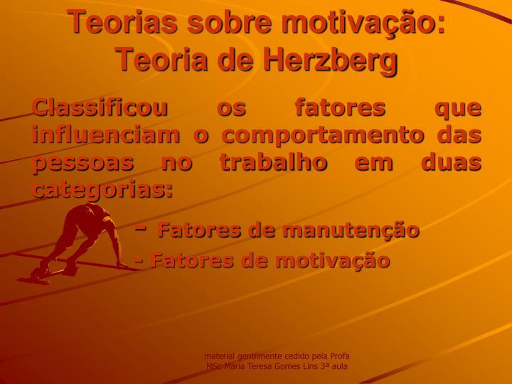 Teorias sobre motivação: