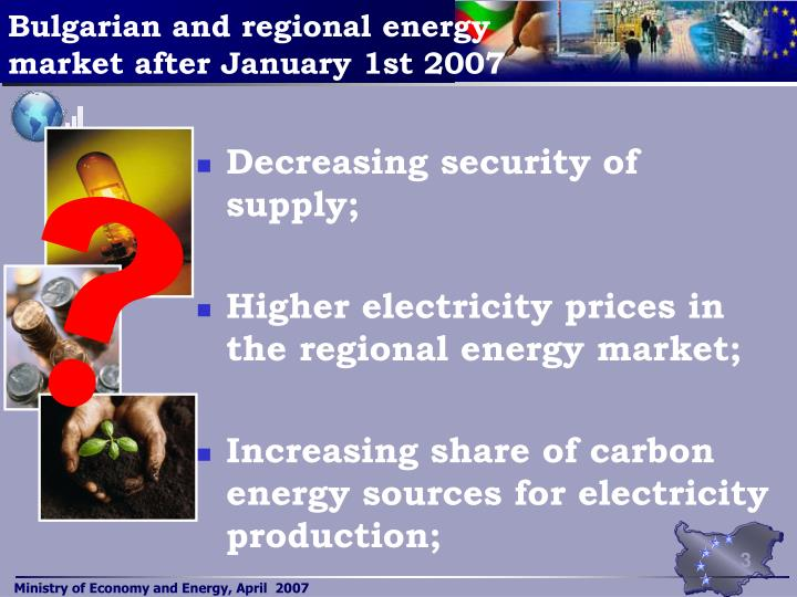Bulgarian and regional energy market after january 1st 2007 l.jpg