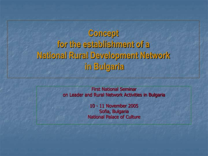 Concept for the establishment of a national rural development network in bulgaria