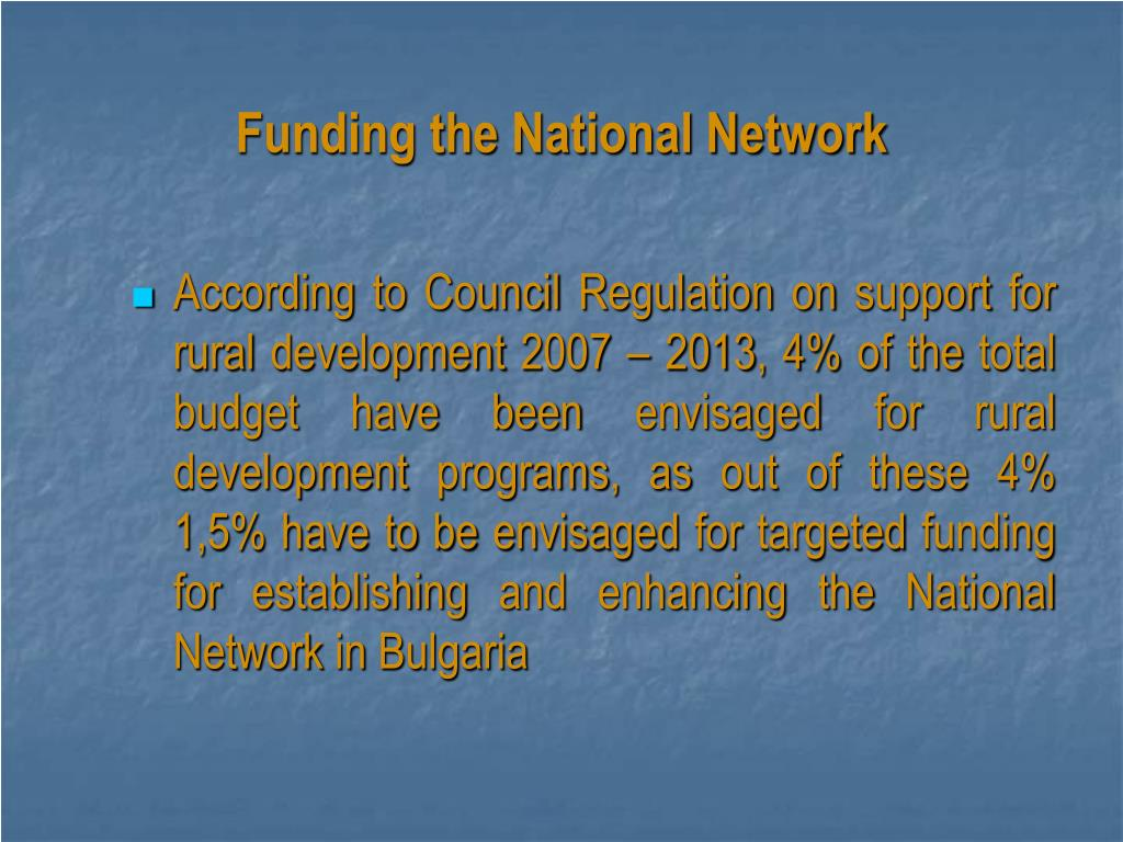 Funding the National Network