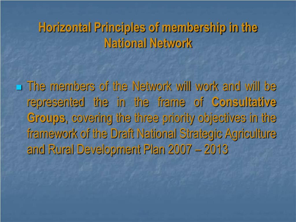 Horizontal Principles of membership in the National Network