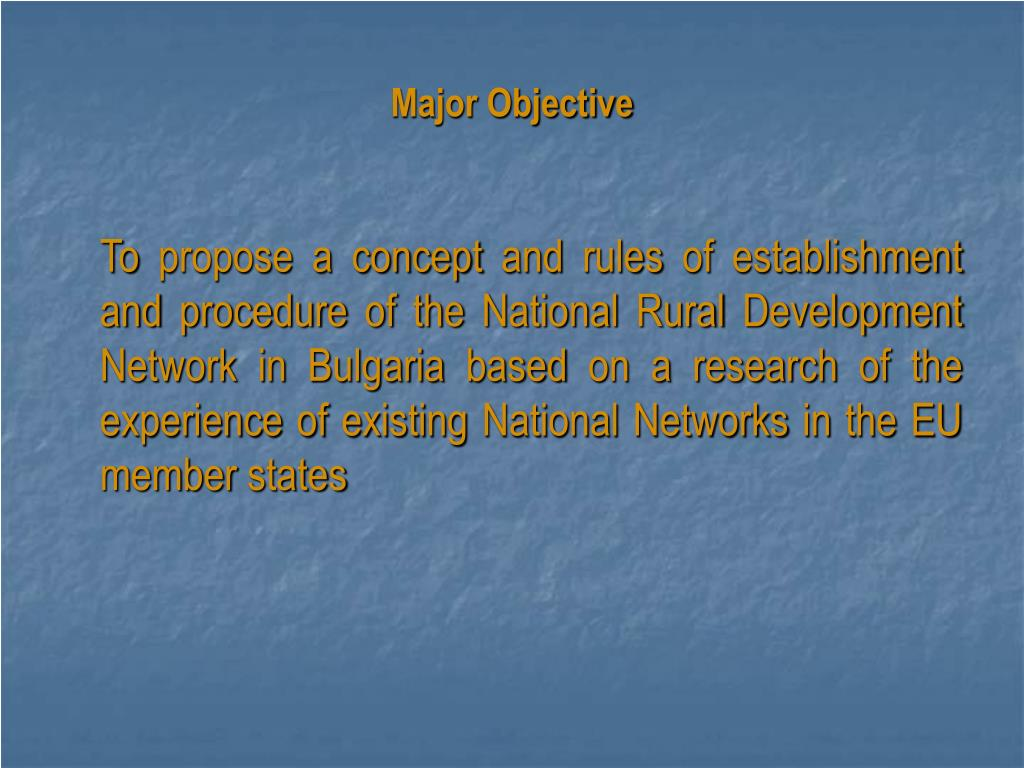 Major Objective