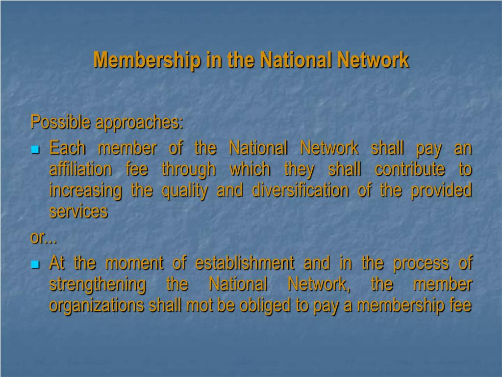 Membership in the National Network