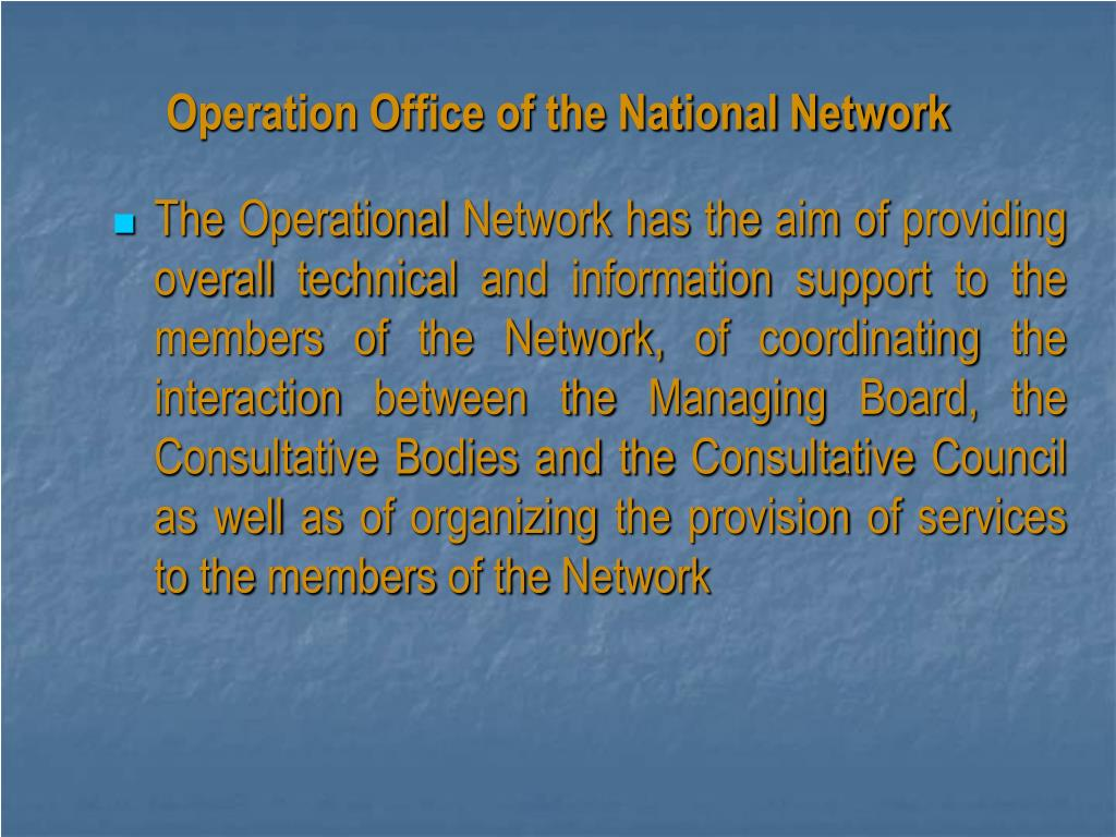 Operation Office of the National Network