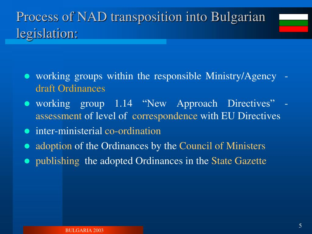 Process of NAD transposition into Bulgarian legislation: