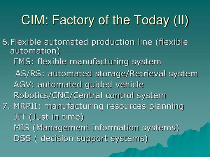 CIM: Factory of the Today (II)