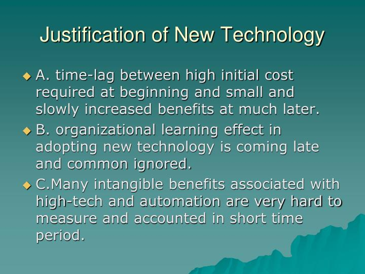 Justification of New Technology
