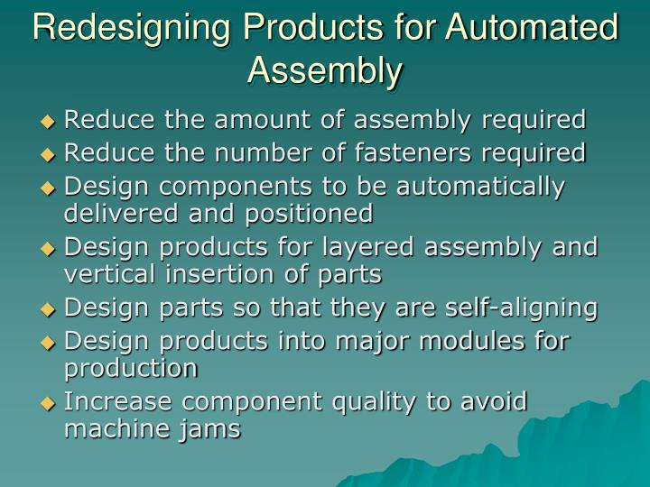 Redesigning Products for Automated Assembly