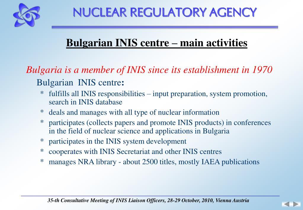 Bulgarian INIS centre – main activities